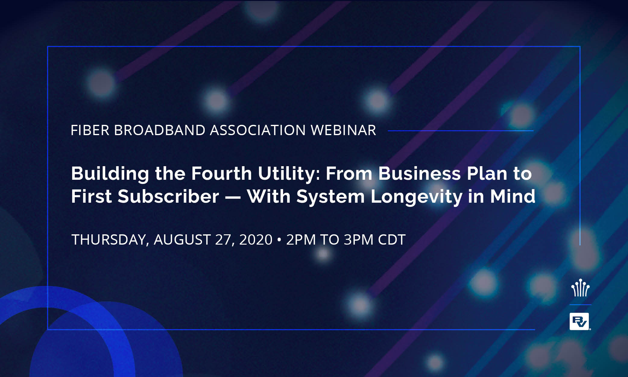 Building the Fourth Utility: From Business Plan to First Subscriber – With System Longevity in Mind