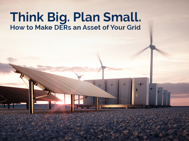 Make DERs an Asset of Your Grid